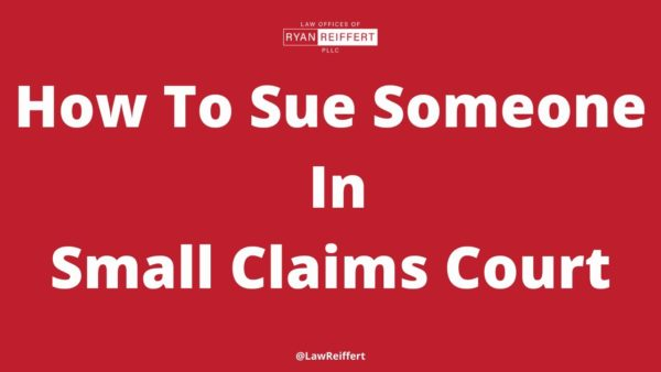 HOW TO SUE SOMEONE IN SMALL CLAIMS COURT